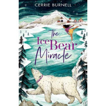 The Ice Bear Miracle by Cerrie Burnell, 9780192767561