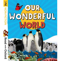 Read with Oxford: Stage 2: Non-fiction: Our Wonderful World by Nikki Gamble, 9780192769688