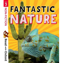 Read with Oxford: Stage 3: Non-fiction: Fantastic Nature by Nikki Gamble, 9780192769695