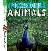 Read with Oxford: Stage 4: Non-fiction: Incredible Animals by Nikki Gamble, 9780192769701