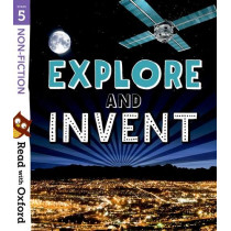 Read with Oxford: Stage 5: Non-fiction: Explore and Invent by Nikki Gamble, 9780192769718