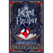 The Last Spell Breather by Julie Pike, 9780192771605