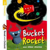 Read with Oxford: Stage 2: The Bucket Rocket and Other Stories by Catherine Baker, 9780192773791