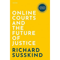Online Courts and the Future of Justice by Richard Susskind, 9780192849304