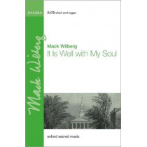 It Is Well with My Soul by Mack Wilberg, 9780193524385