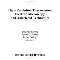 High-Resolution Transmission Electron Microscopy and Associated Techniques by Peter R. Buseck, 9780195042757