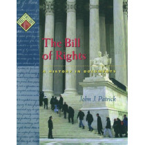 The Bill of Rights: A History in Documents by John J. Patrick, 9780195103540