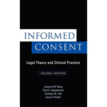Informed Consent: Legal Theory and Clinical Practice by Jessica W. Berg, 9780195126778