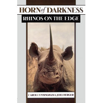 Horn of Darkness: Rhinos on the Edge by Carol Cunningham, 9780195138801