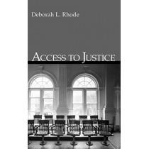 Access to Justice by Deborah L. Rhode, 9780195143478