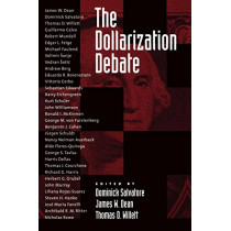 The Dollarization Debate by Dominick Salvatore, 9780195155365