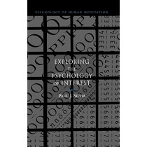 Exploring the Psychology of Interest by Paul J. Silvia, 9780195158557