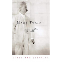 Mark Twain by Larzer Ziff, 9780195170191