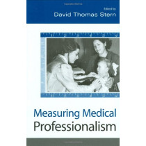 Measuring Medical Professionalism by David Thomas Stern, 9780195172263