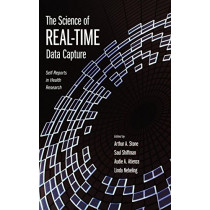 The Science of Real-Time Data Capture: Self-reports in health research by Arthur A. Stone, 9780195178715
