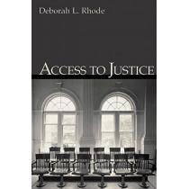 Access to Justice by Deborah L. Rhode, 9780195306484