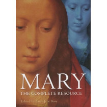 Mary: The Complete Resource by Sarah Jane Boss, 9780195333558