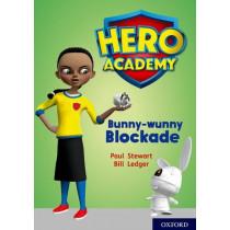 Hero Academy: Oxford Level 11, Lime Book Band: Bunny-wunny Blockade by Paul Stewart, 9780198416692