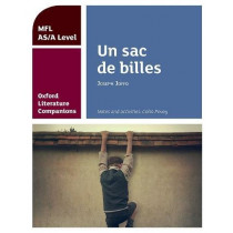 Oxford Literature Companions: Un sac de billes: study guide for AS/A Level French set text by Colin Povey, 9780198418337