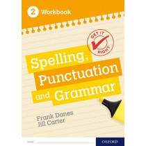 Get It Right: KS3; 11-14: Spelling, Punctuation and Grammar workbook 2 by Frank Danes, 9780198421542