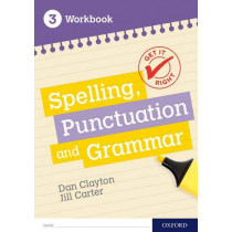 Get It Right: KS3; 11-14: Spelling, Punctuation and Grammar Workbook 3 by Frank Danes, 9780198421559