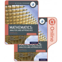 Oxford IB Diploma Programme: IB Mathematics: analysis and approaches, Standard Level, Print and Enhanced Online Course Book Pack by Paul La Rondie, 9780198427100
