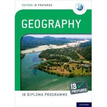 Oxford IB Diploma Programme: IB Prepared: Geography by Garrett Nagle, 9780198434221