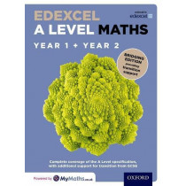 Edexcel A Level Maths: Year 1 and 2: Bridging Edition by David Bowles, 9780198436409