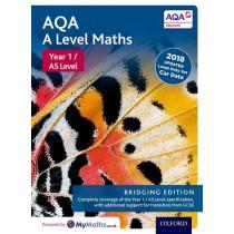 AQA A Level Maths: Year 1 / AS Level: Bridging Edition by David Bowles, 9780198436423