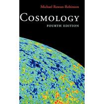 Cosmology: Fourth edition by Michael Rowan-Robinson, 9780198527466