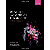 Knowledge Management in Organizations: A critical introduction by Donald Hislop, 9780198724018