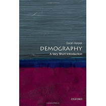 Demography: A Very Short Introduction by Sarah Harper, 9780198725732
