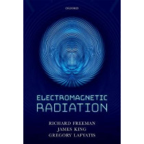Electromagnetic Radiation by Richard R. Freeman, 9780198726500