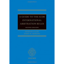 A Guide to the ICDR International Arbitration Rules by Martin F. Gusy, 9780198729020