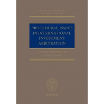 Procedural Issues in International Investment Arbitration by Jeffery Commission, 9780198729037