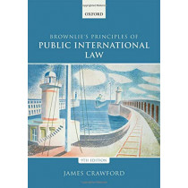 Brownlie's Principles of Public International Law by James Crawford, 9780198737445
