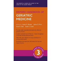 Oxford Handbook of Geriatric Medicine by Lesley K. Bowker, 9780198738381