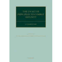 The United Nations Principles to Combat Impunity: A Commentary by Frank Haldemann, 9780198743606