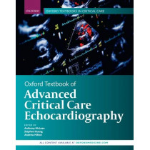 Oxford Textbook of Advanced Critical Care Echocardiography by Anthony McLean, 9780198749288
