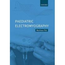 Paediatric Electromyography by Matthew Pitt, 9780198754596