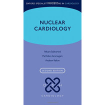 Nuclear Cardiology by Andrew Kelion, 9780198759942