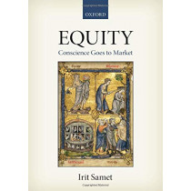 Equity: Conscience Goes to Market by Irit Samet, 9780198766773
