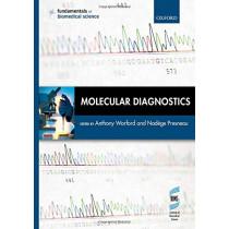Molecular Diagnostics by Anthony Warford, 9780198777069