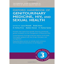 Oxford Handbook of Genitourinary Medicine, HIV, and Sexual Health by Laura Mitchell, 9780198783497
