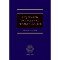 Liquidated Damages and Penalty Clauses by Roger Halson, 9780198785132
