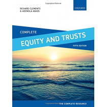 Complete Equity and Trusts: Text, Cases, and Materials by Richard Clements, 9780198787549