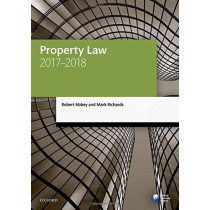 Property Law 2017-2018 by Robert Abbey, 9780198787648