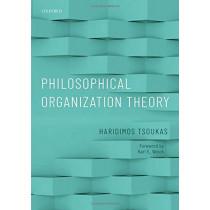 Philosophical Organization Theory by Haridimos Tsoukas, 9780198794547