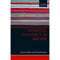 Nominal Contact in Michif by Carrie Gillon, 9780198795339
