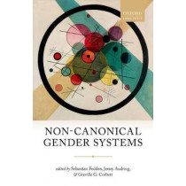 Non-Canonical Gender Systems by Sebastian Fedden, 9780198795438